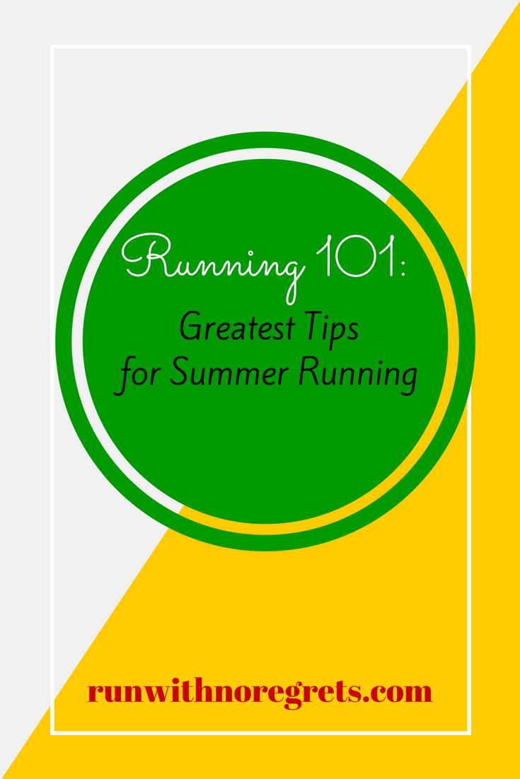 Are you struggling with running this summer? Here are some of the greatest tips for having the best experience in the heat and humidity - and find more running tips at runwithnoregrets.com!