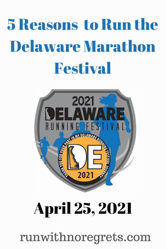 I'm sharing 5 reasons why you should participate in the Delaware Marathon Festival taking place on April 25, 2021!  This is an in-person and virtual race!  Check out more on running at runwithnoregrets.com!
