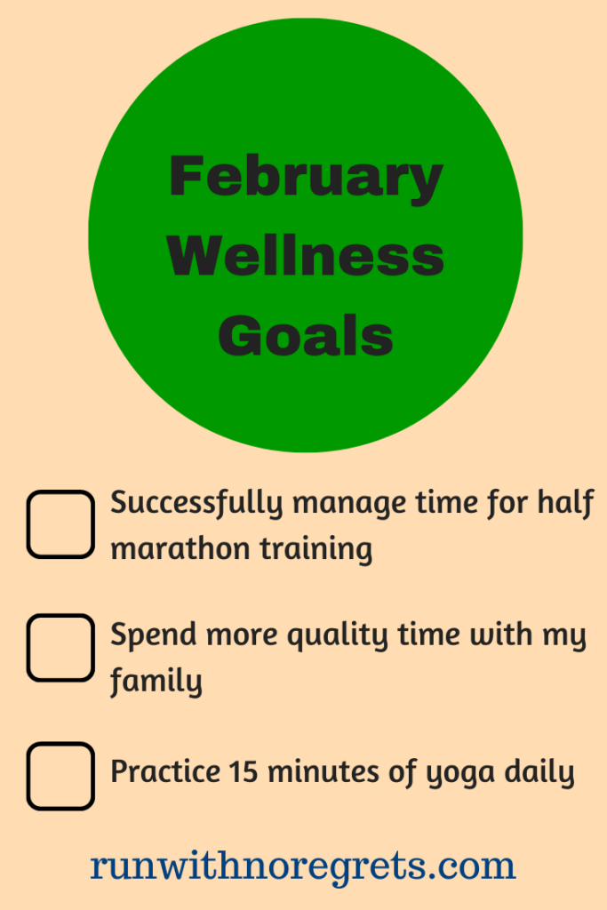 I'm sharing my wellness goals for the month of February - so much to look forward to! Find more running posts at runwithnoregrets.com!
