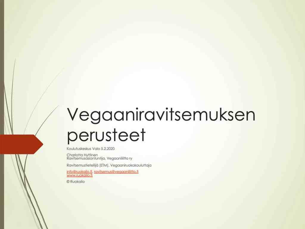 Vegaaniravitsemuksen perusteet luento - Ruokailo