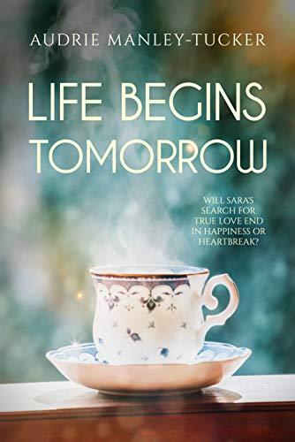 Life Begins Tomorrow