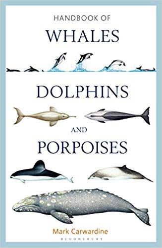 Handbook of Whales, Dolphins and Porpoises