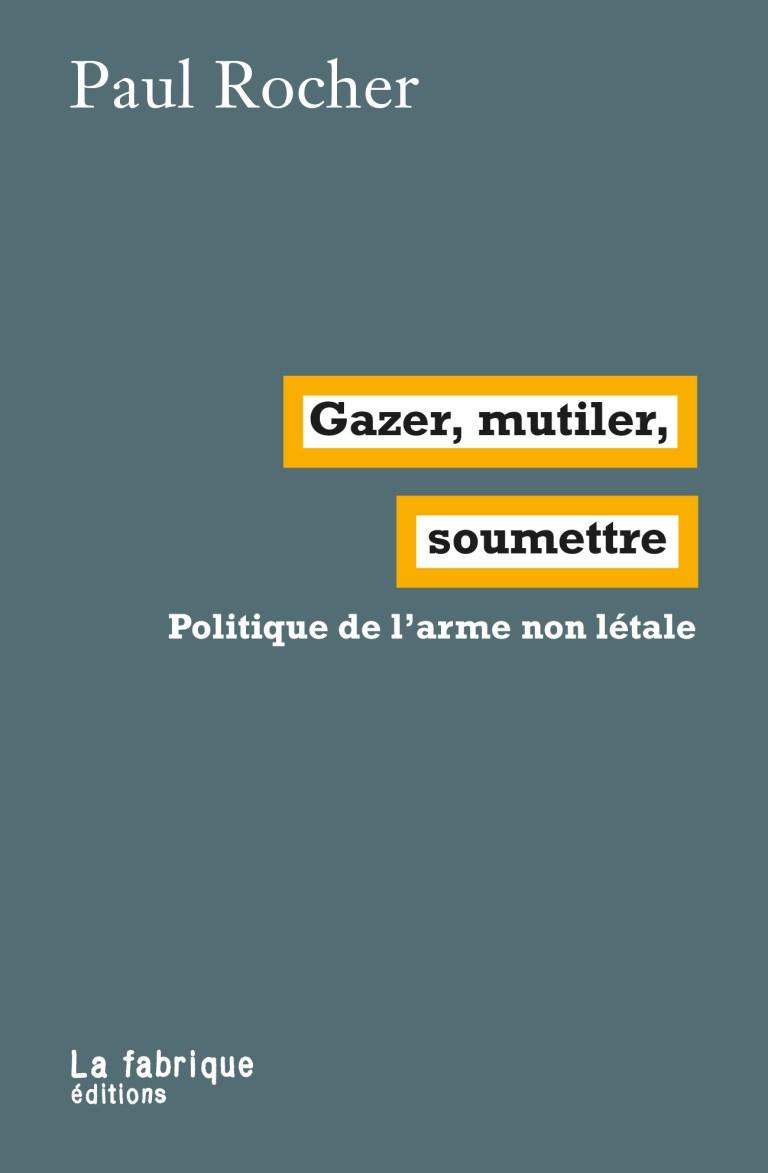 Gazer, mutiler, soumettre