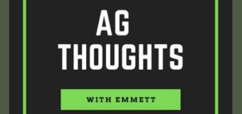 Ag Thoughts with Emmett: How I stumbled into Agriculture