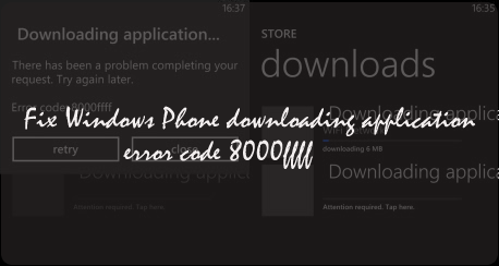 Fix Windows Phone downloading application error 8000ffff