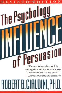 Robert B Cialdini – Influence: The Psychology of Persuasion