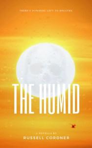 Book Cover: The Humid: A Novella
