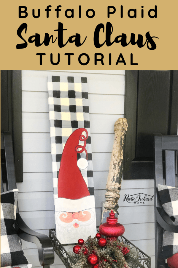 Learn to free hand buffalo plaid & Santa Claus patters on all of your Christmas home decor!   This is such an easy Christmas craft done with Dixie Belle Chalk Paint!  #rusticorchardhome #santacraft #buffaloplaid #christmashomedecor #christmascraft
