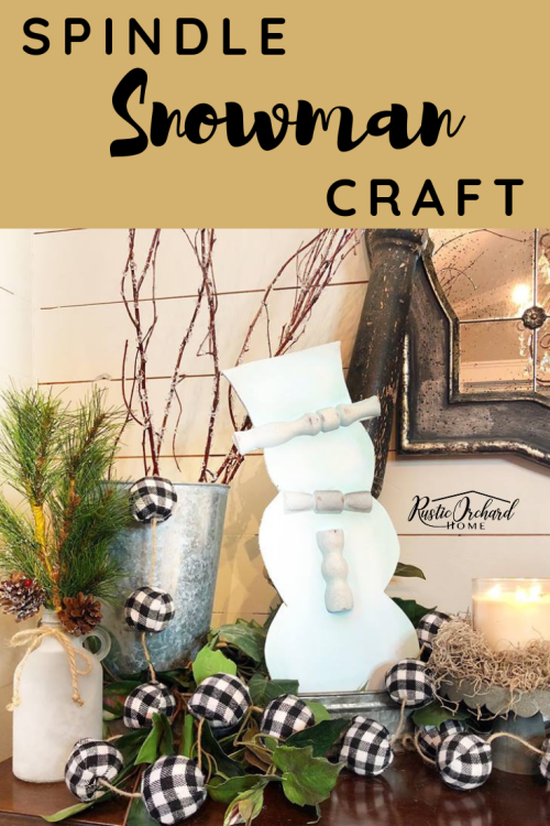 This Spindle Snowman Craft uses Dixie Belle Chalk Mineral Paint and re-purposed spindles to create a magical home decor piece for the holidays! #rusticorchardhome #homedecorcraft #dixiebellechalkpaint #DIYhomedecor #homedecorDIY
