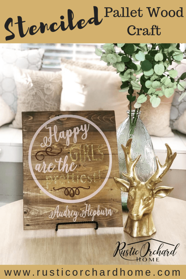 Make your very own Stenciled Pallet Wood Sign with this easy tutorial! All you need is a pallet wood board, your favorite stencil & some paint! This is a great DIY home decor idea for any occasion. #rusticorchardhome #palletwoodcraft #diyhomedecor #dixiebellechalkpaint #farmhousesigncraft
