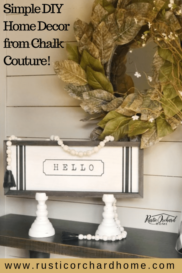 Find out how you can make Simple DIY Home Decor with Chalk Couture! #rusticorchardhome #diyhomedecor #chalkcouture #budgetfriendlyhomedecor #farmhousestylediy