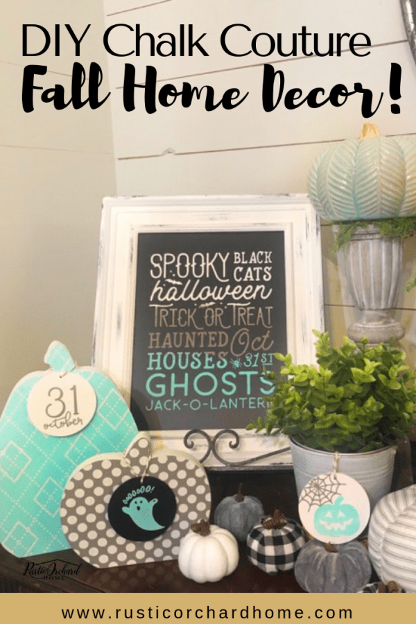 DIY Fall Home Decor Ideas using Chalk Couture. #rusticorchardhome #fallhomedecordiy #diyfallhomedecor #fallchalkcoutureideas #chalkcouture
