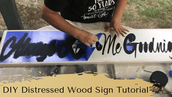 DIY Distressed Wood Sign Tutorial