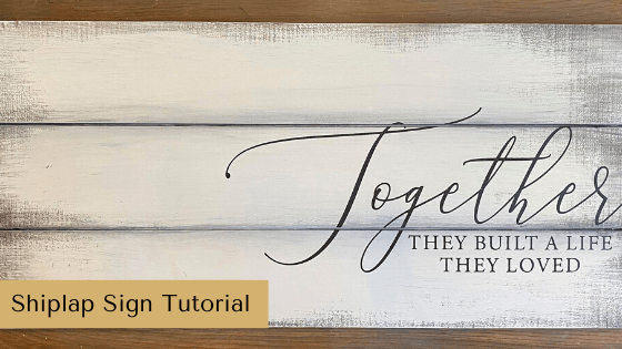 Make a shiplap sign using this simple DIY Farmhouse Home Decor Tutorial! #rusticorchardhome #shiplap #handmadesign #chalkcouture #diyfarmhousedecor