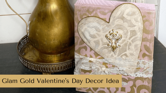 Make your own Glam Gold Valentine's Day Decor with this fun crafting idea!