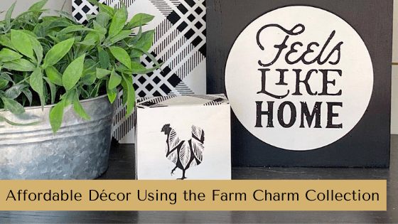 Affordable Décor Using the Farm Charm Collection
