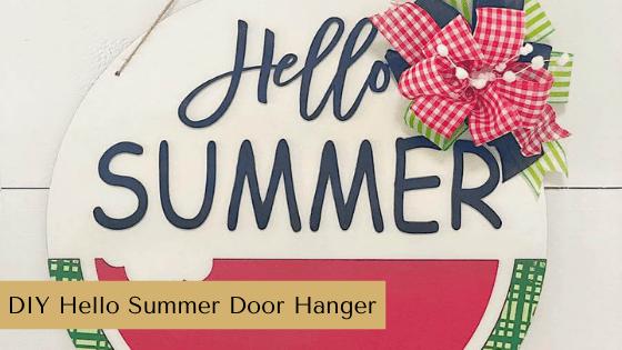 DIY Hello Summer Door Hanger