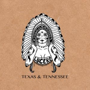 lucero-texas-and-tennessee