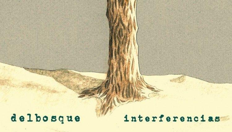 delbosque-Interferencias-2016-e1455055008864