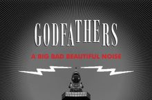 The Godfathers – A Big Bad Beautiful Noise (Cargo-Popstock!)