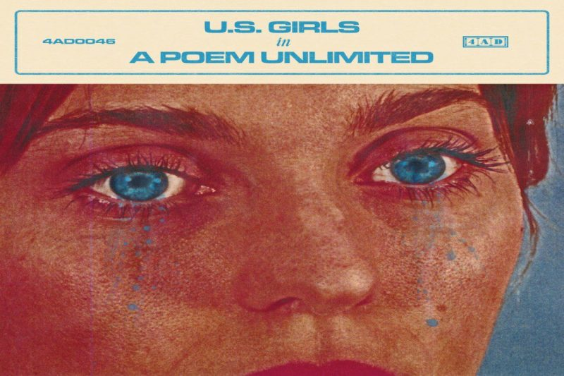 U.S. Girls – In a Poem Unlimited  (4AD-Popstock!)