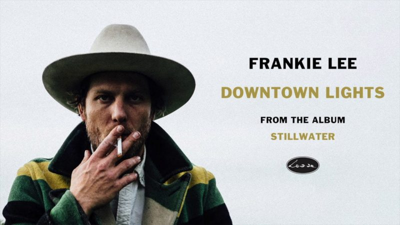 Frankie Lee – Stillwater (Loose Music-Popstock!)