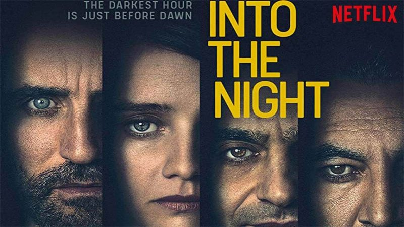 Into The Night (Netflix)