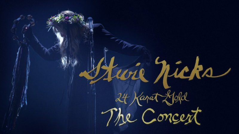 Stevie Nicks – 24 Karat Gold The Concert