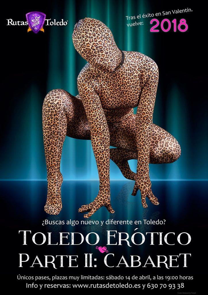 Ruta Toledo Erótico parte II: Cabaret - Abril 2018