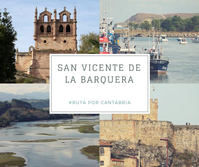 Ruta Por Cantabria Qué Ver En San Vicente De La Barquera Rutas Por España