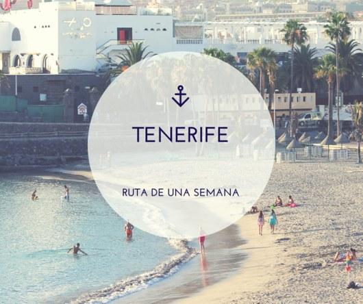Tenerife en una semana