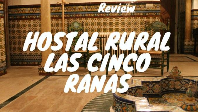 Hostal Rural Las 5 Ranas