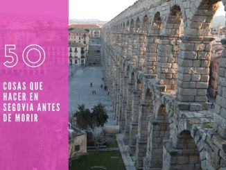 50 cosas de Segovia