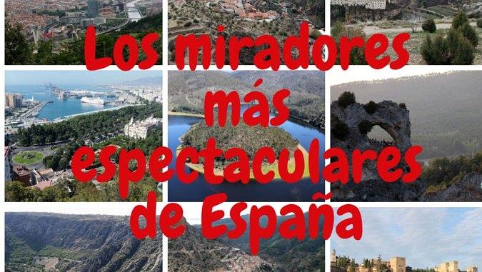 Los miradores más espectaculares de España