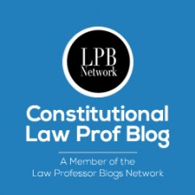 Constitutional Law Prof Blog