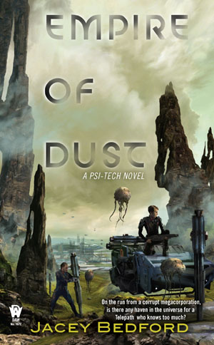 Empire of Dust by Jacey Bedford - out 4th November through DAW.