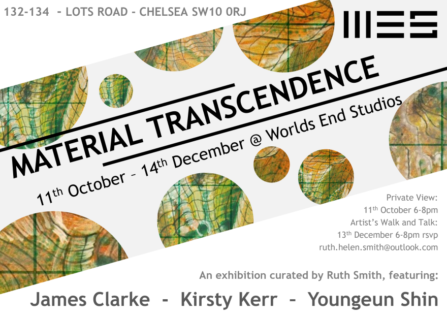Material Transcendence Exhibition curated by Ruth Helen Smith at Worlds End Studios