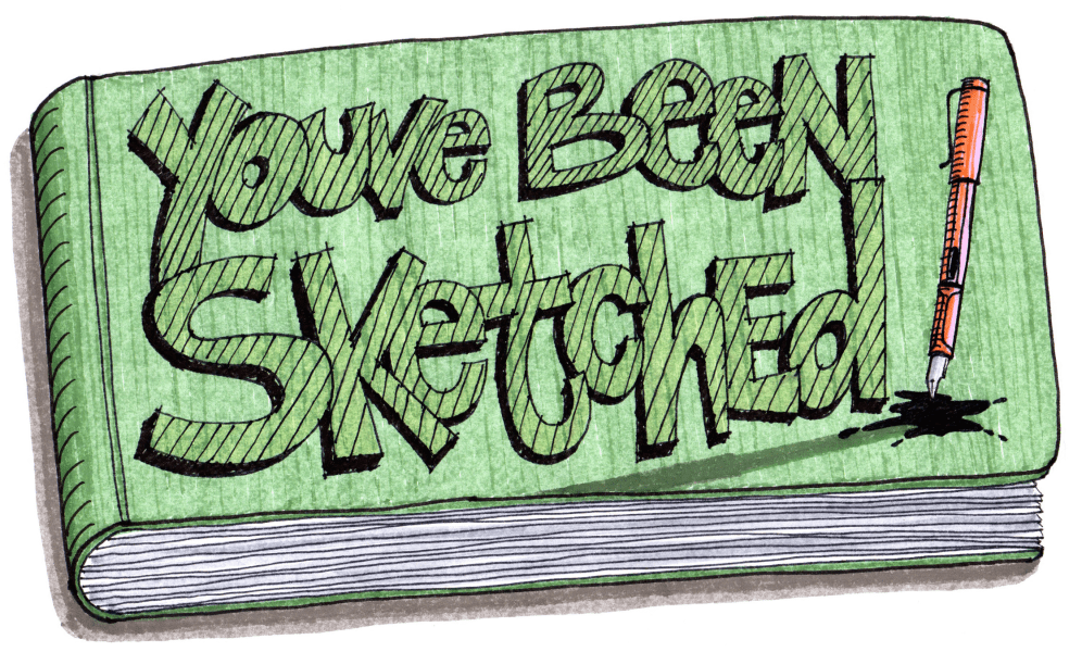 Introducing… You've Been Sketched