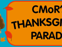 CMoR Thanksgiving Parade