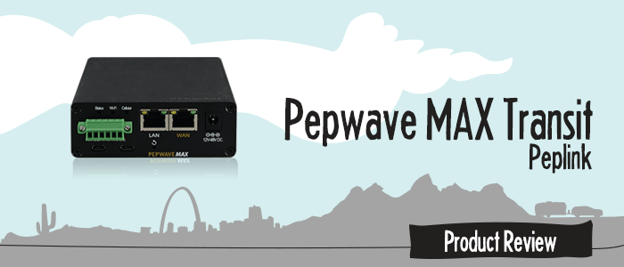 pepwave-max-transit-peplink-mobile-routers-review