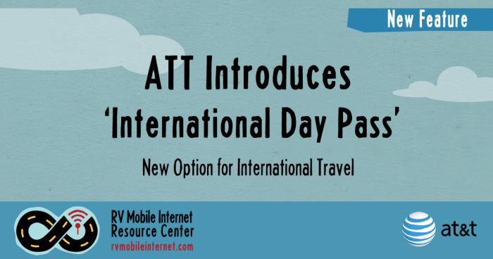 Att Perks At Work >> AT&T Introduces 'International Day Pass' Option for International Travel – Mobile Internet ...