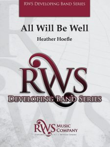 All Will Be Well – RWS Music Company