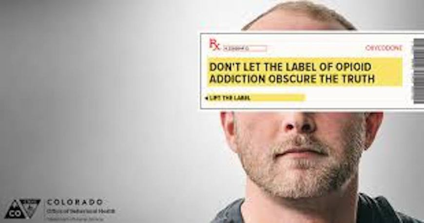 anti opioid shaming campaign ad saying don't let the label of opioid addiction obscure the truth