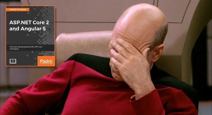 ASP.NET Core 2 and Angular 5: the Broken Code Myth strikes again