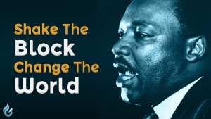 Shake the Block, Change the World