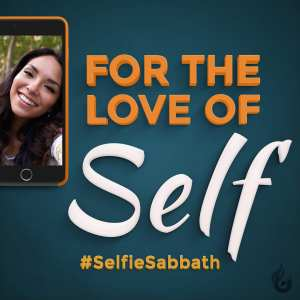 For the Love of Self