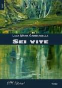 Sei vite (Luca Maria Gambardella)