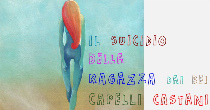 Il suicidio della ragazza dai bei capelli castani