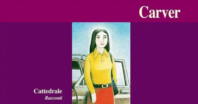 Cattedrale – Raymond Carver (citazioni)