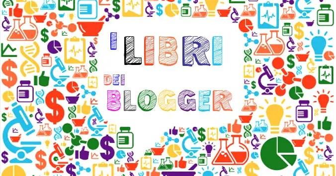 I libri dei blogger: la lista
